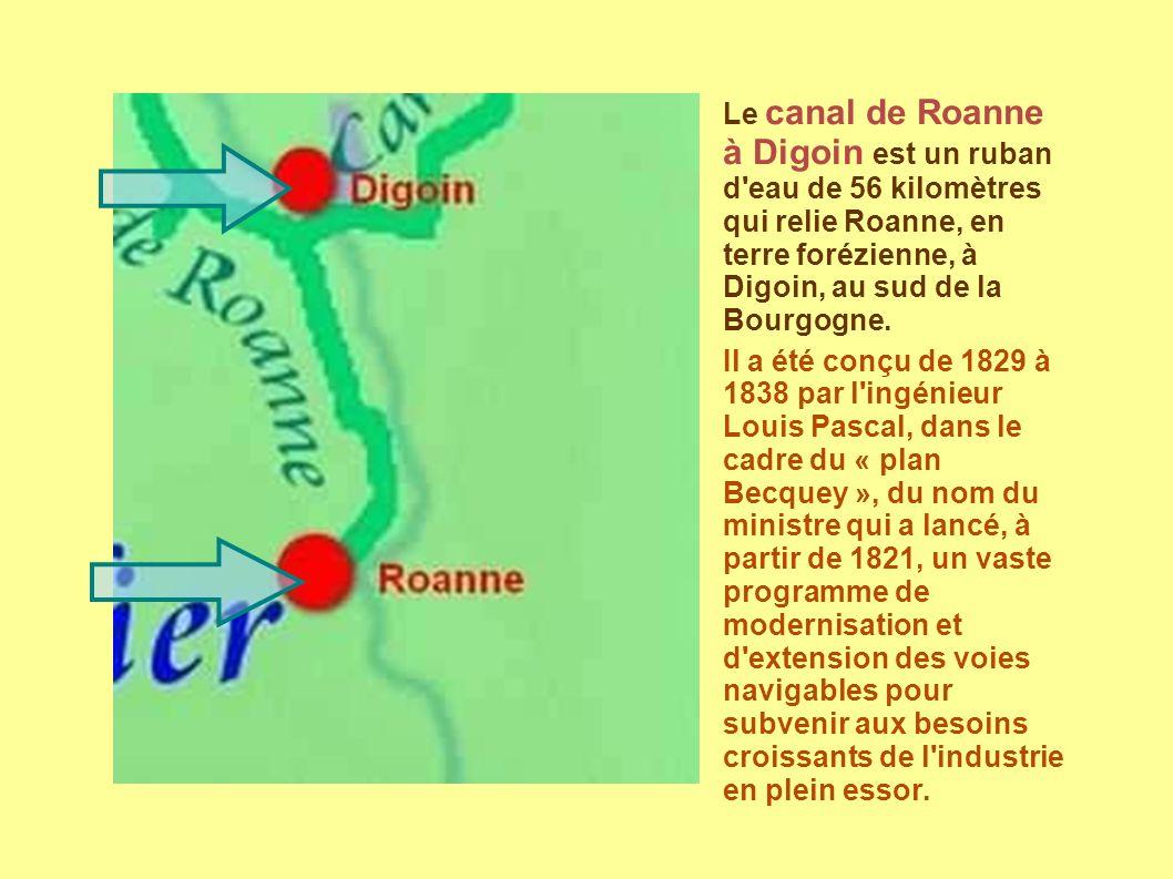 Le canal de Roanne à Digoin est un ruban d eau de 56 kilomètres qui relie Roanne, en terre forézienne, à Digoin, au sud de la Bourgogne.