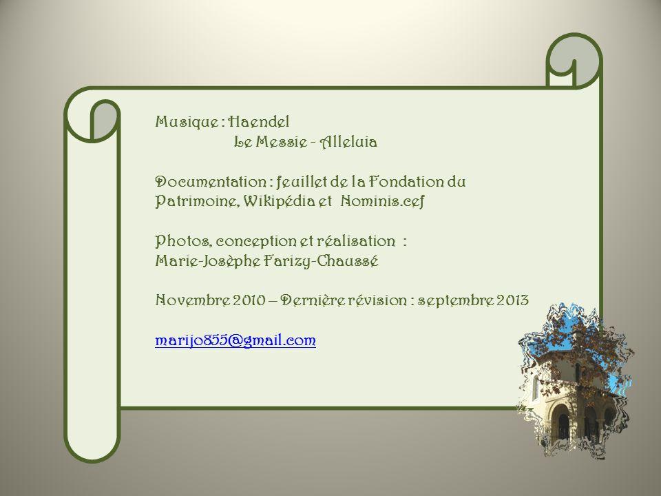 Musique : Haendel Le Messie - Alleluia. Documentation : feuillet de la Fondation du Patrimoine, Wikipédia et Nominis.cef.