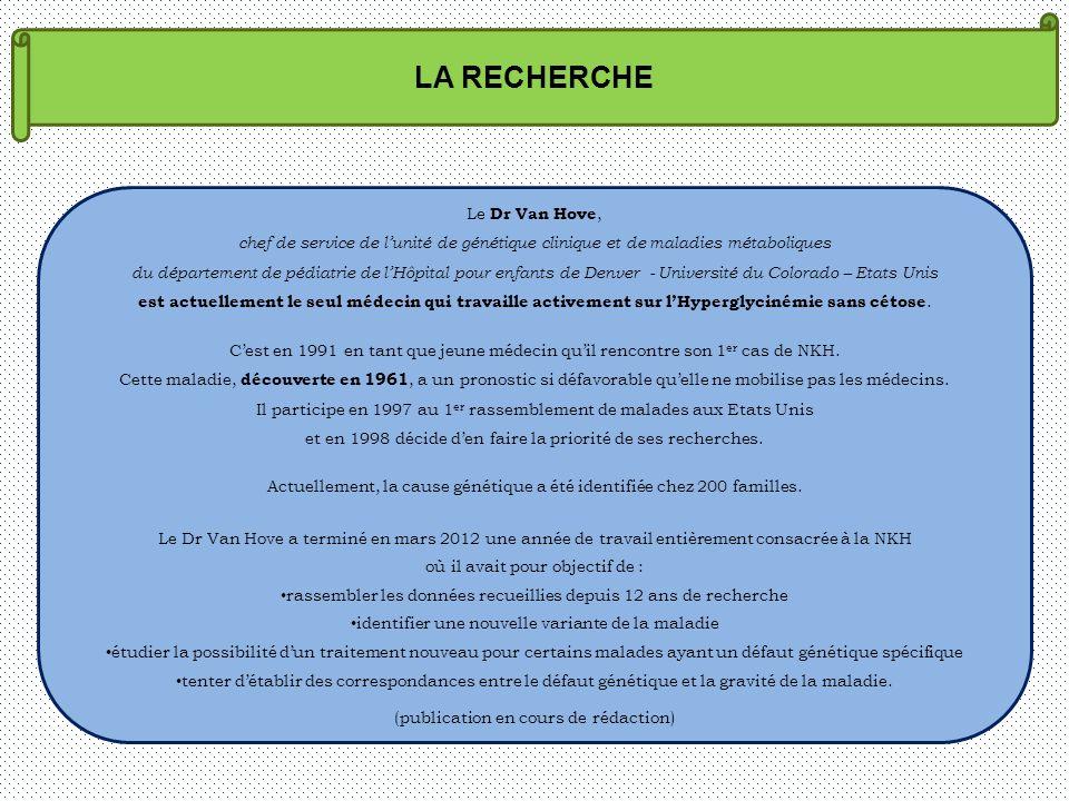 LA RECHERCHE Le Dr Van Hove,