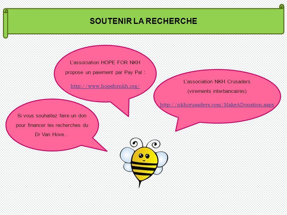 SOUTENIR LA RECHERCHE L'association HOPE FOR NKH