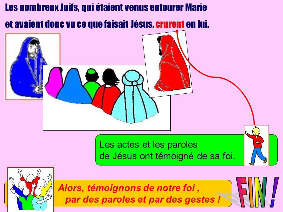FIN ! Les nombreux Juifs, qui étaient venus entourer Marie