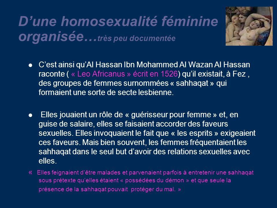 D'une homosexualité féminine organisée…très peu documentée
