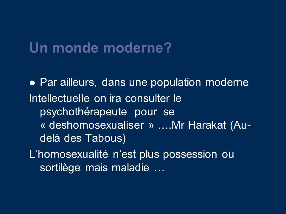 Un monde moderne Par ailleurs, dans une population moderne