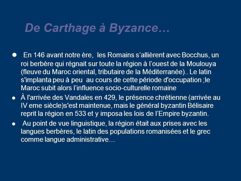 . De Carthage à Byzance…