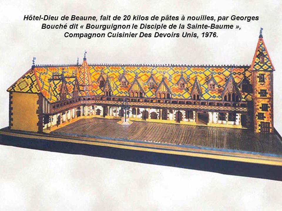 Hôtel-Dieu de Beaune, fait de 20 kilos de pâtes à nouilles, par Georges Bouché dit « Bourguignon le Disciple de la Sainte-Baume », Compagnon Cuisinier Des Devoirs Unis, 1976.