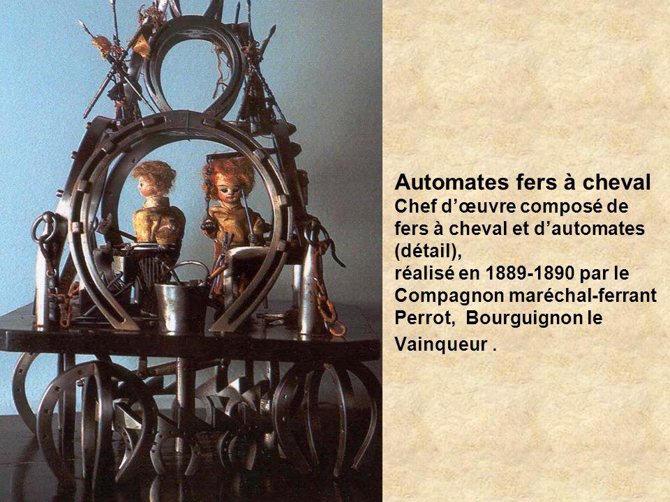 Automates fers à cheval Chef d'œuvre composé de fers à cheval et d'automates (détail), réalisé en 1889-1890 par le Compagnon maréchal-ferrant Perrot, Bourguignon le Vainqueur .