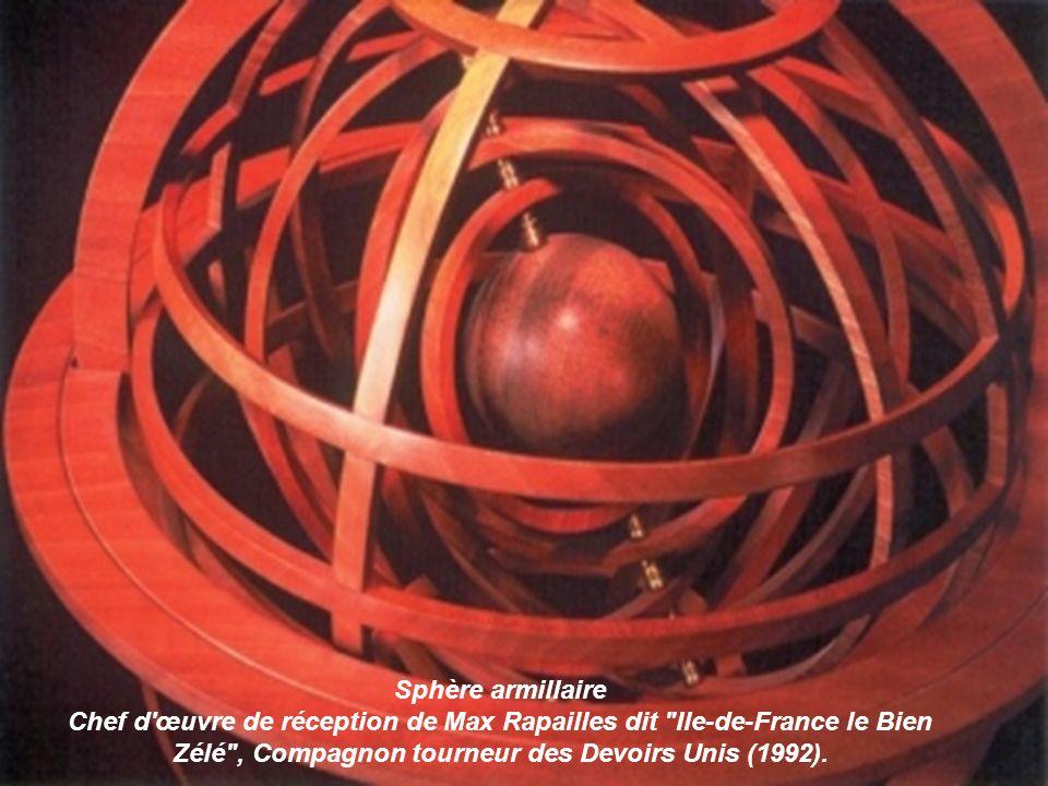 Sphère armillaire Chef d œuvre de réception de Max Rapailles dit Ile-de-France le Bien Zélé , Compagnon tourneur des Devoirs Unis (1992).