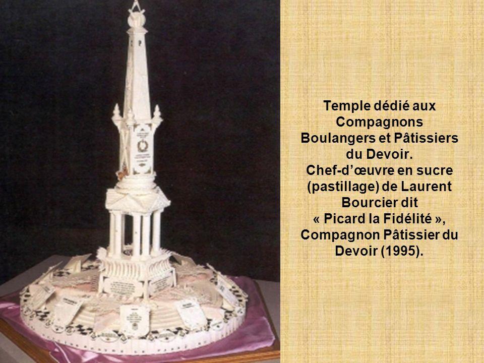 Temple dédié aux Compagnons Boulangers et Pâtissiers du Devoir