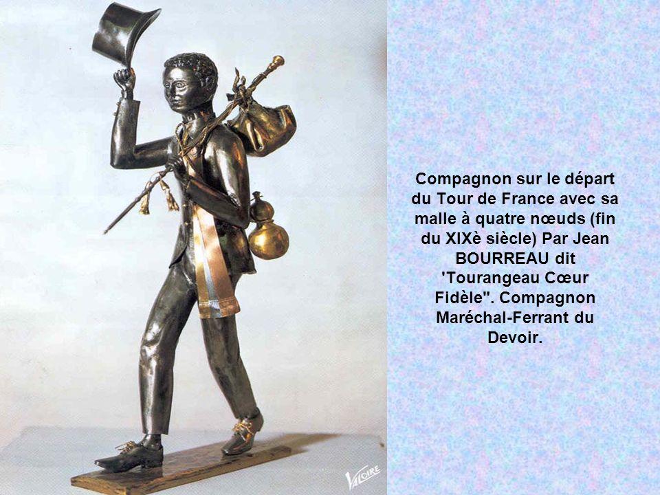 Compagnon sur le départ du Tour de France avec sa malle à quatre nœuds (fin du XIXè siècle) Par Jean BOURREAU dit Tourangeau Cœur Fidèle .