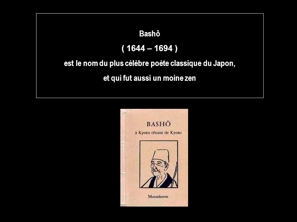 est le nom du plus célèbre poète classique du Japon,