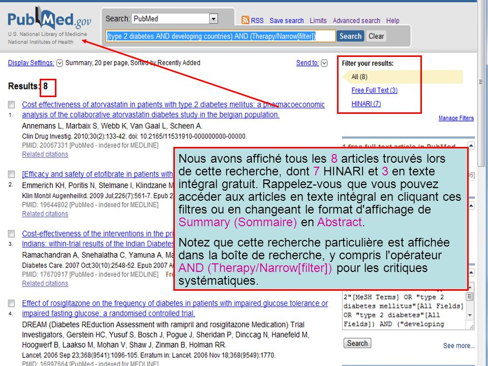 Nous avons affiché tous les 8 articles trouvés lors de cette recherche, dont 7 HINARI et 3 en texte intégral gratuit. Rappelez-vous que vous pouvez accéder aux articles en texte intégral en cliquant ces filtres ou en changeant le format d affichage de Summary (Sommaire) en Abstract.