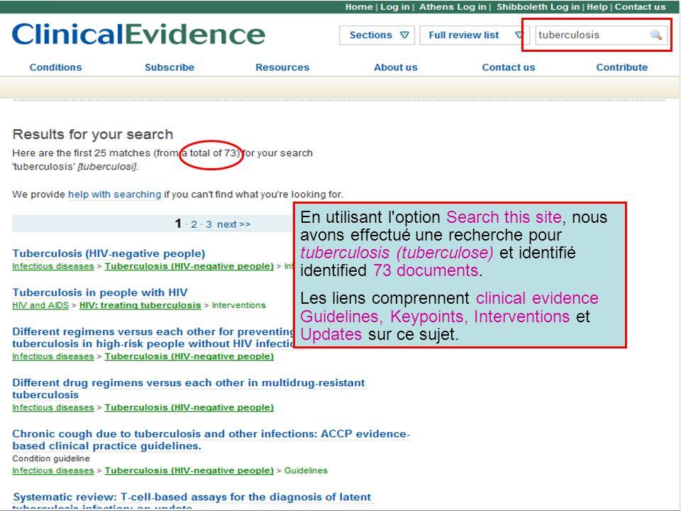 En utilisant l option Search this site, nous avons effectué une recherche pour tuberculosis (tuberculose) et identifié identified 73 documents.