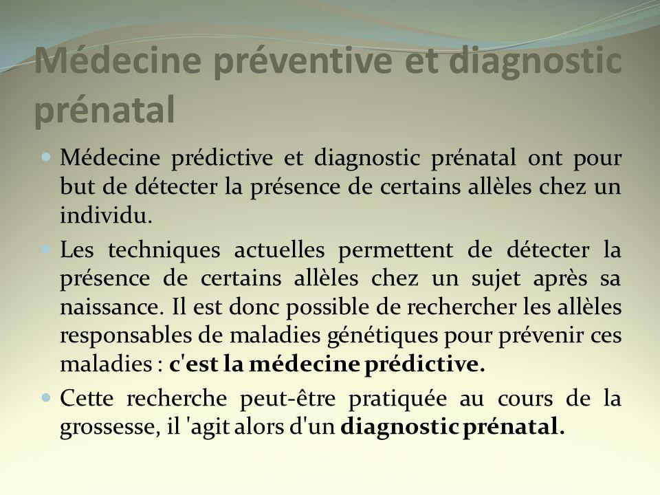 Médecine préventive et diagnostic prénatal