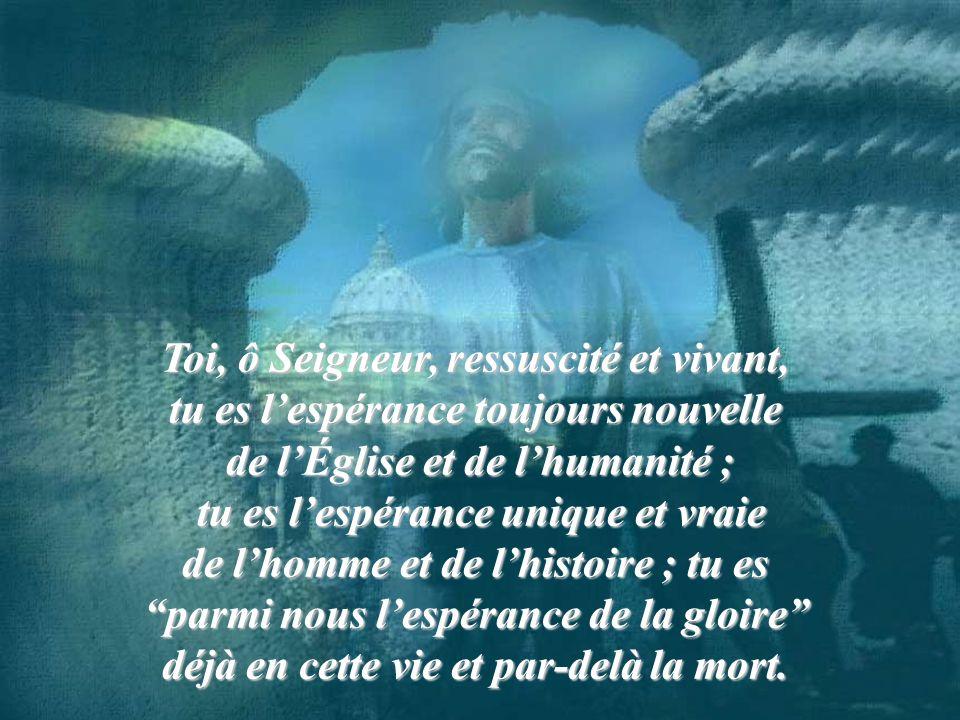 Toi, ô Seigneur, ressuscité et vivant,