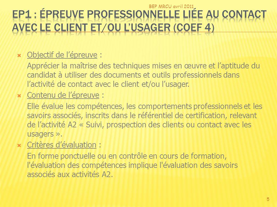 BEP MRCU avril 2011 EP1 : épreuve professionnelle liée au contact avec le client et/ou l'usager (coef 4)