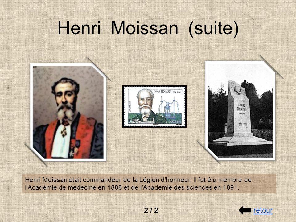 Henri Moissan (suite) 2 / 2 retour