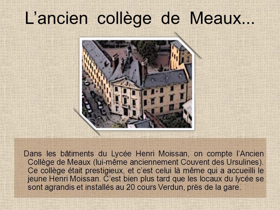 L'ancien collège de Meaux...