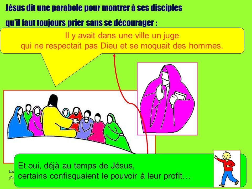 Jésus dit une parabole pour montrer à ses disciples