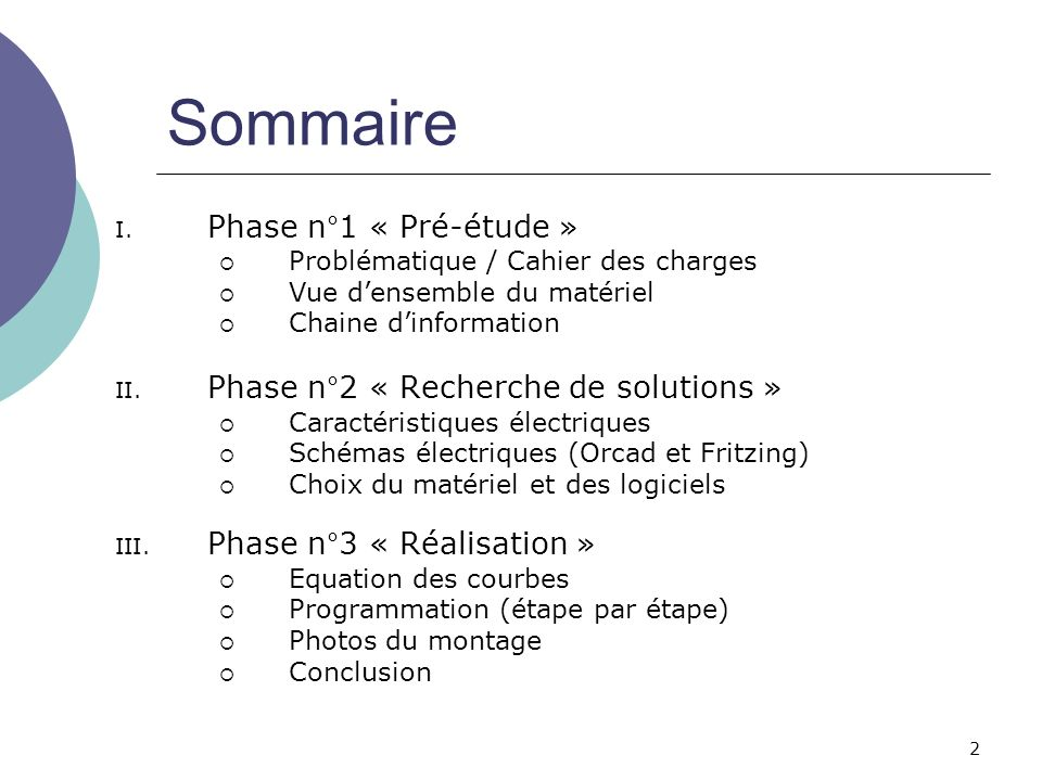 Sommaire Phase n°1 « Pré-étude » Phase n°2 « Recherche de solutions »