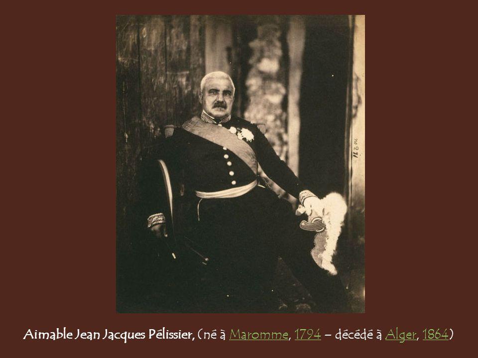 Aimable Jean Jacques Pélissier, (né à Maromme, 1794 – décédé à Alger, 1864)