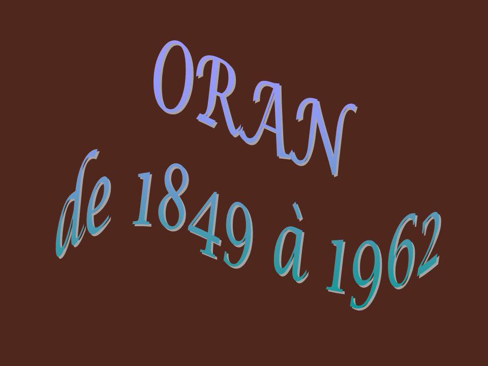 ORAN de 1849 à 1962