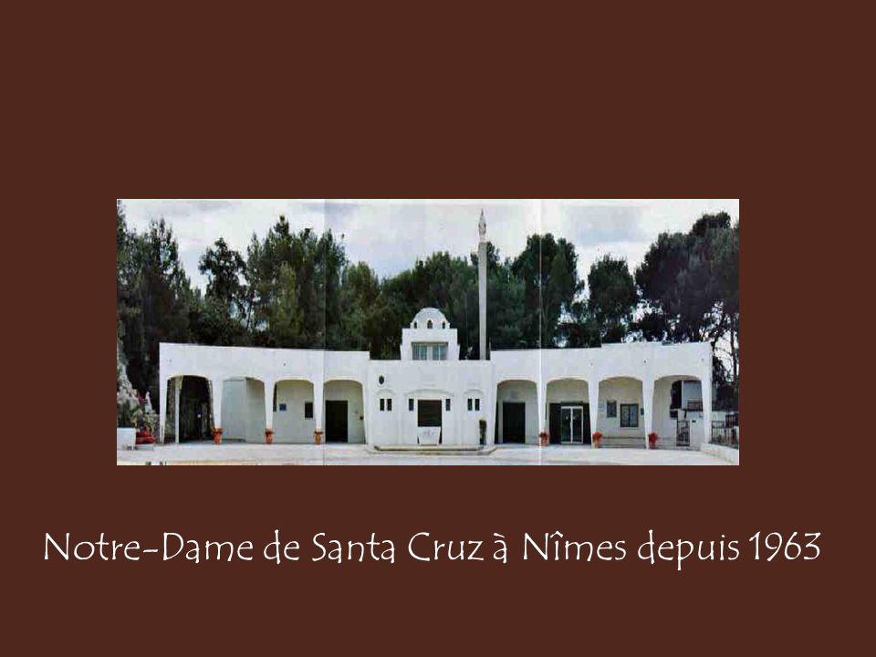 Notre-Dame de Santa Cruz à Nîmes depuis 1963