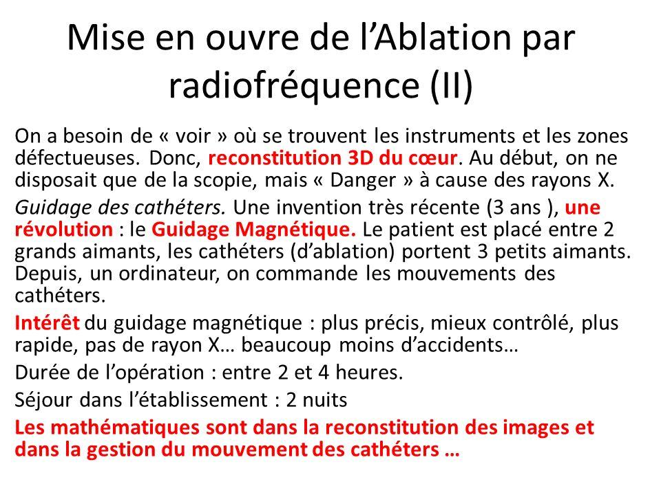 Mise en ouvre de l'Ablation par radiofréquence (II)