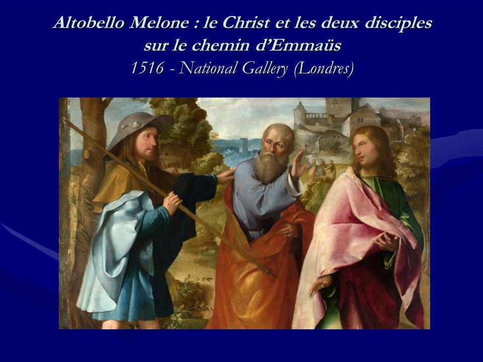 Altobello Melone : le Christ et les deux disciples sur le chemin d'Emmaüs 1516 - National Gallery (Londres)