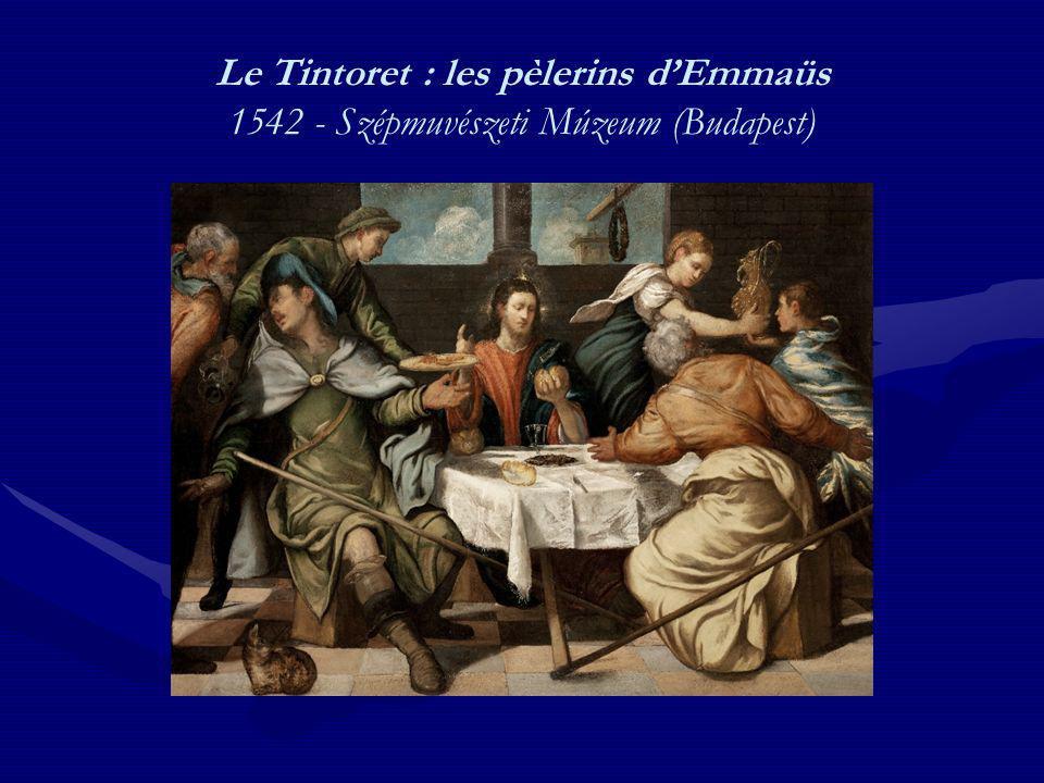 Le Tintoret : les pèlerins d'Emmaüs 1542 - Szépmuvészeti Múzeum (Budapest)