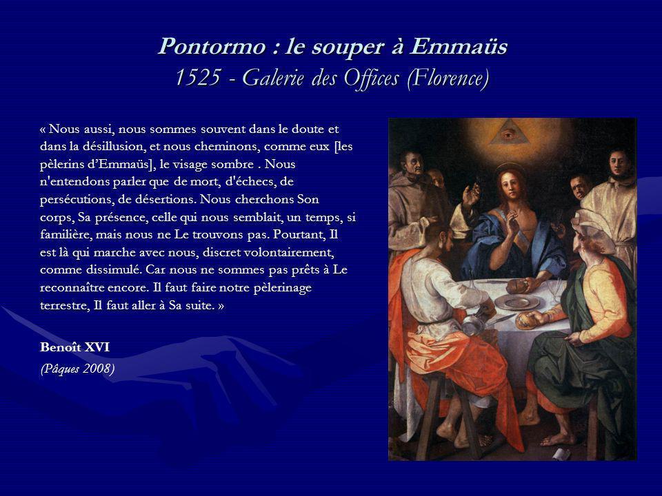Pontormo : le souper à Emmaüs 1525 - Galerie des Offices (Florence)