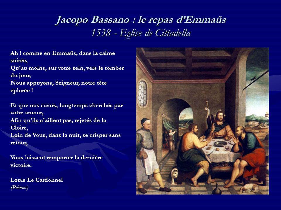 Jacopo Bassano : le repas d'Emmaüs 1538 - Eglise de Cittadella