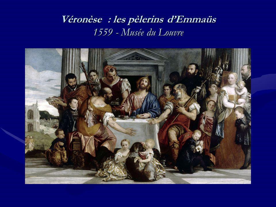 Véronèse : les pèlerins d'Emmaüs 1559 - Musée du Louvre