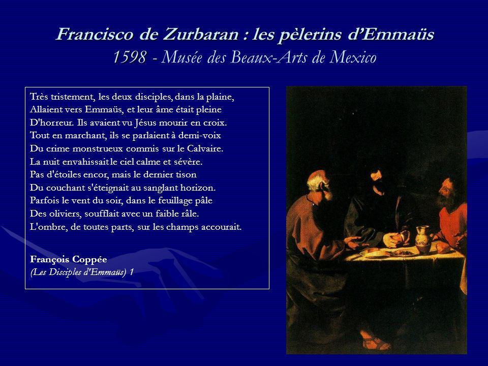 Francisco de Zurbaran : les pèlerins d'Emmaüs 1598 - Musée des Beaux-Arts de Mexico