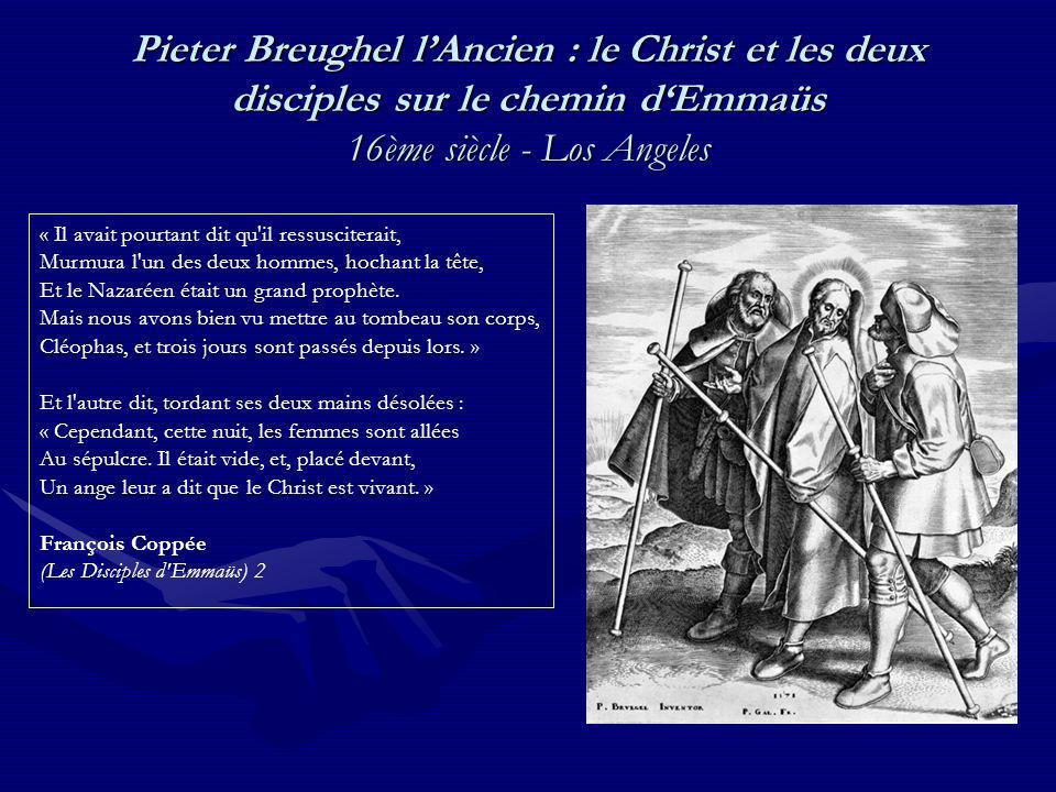 Pieter Breughel l'Ancien : le Christ et les deux disciples sur le chemin d'Emmaüs 16ème siècle - Los Angeles