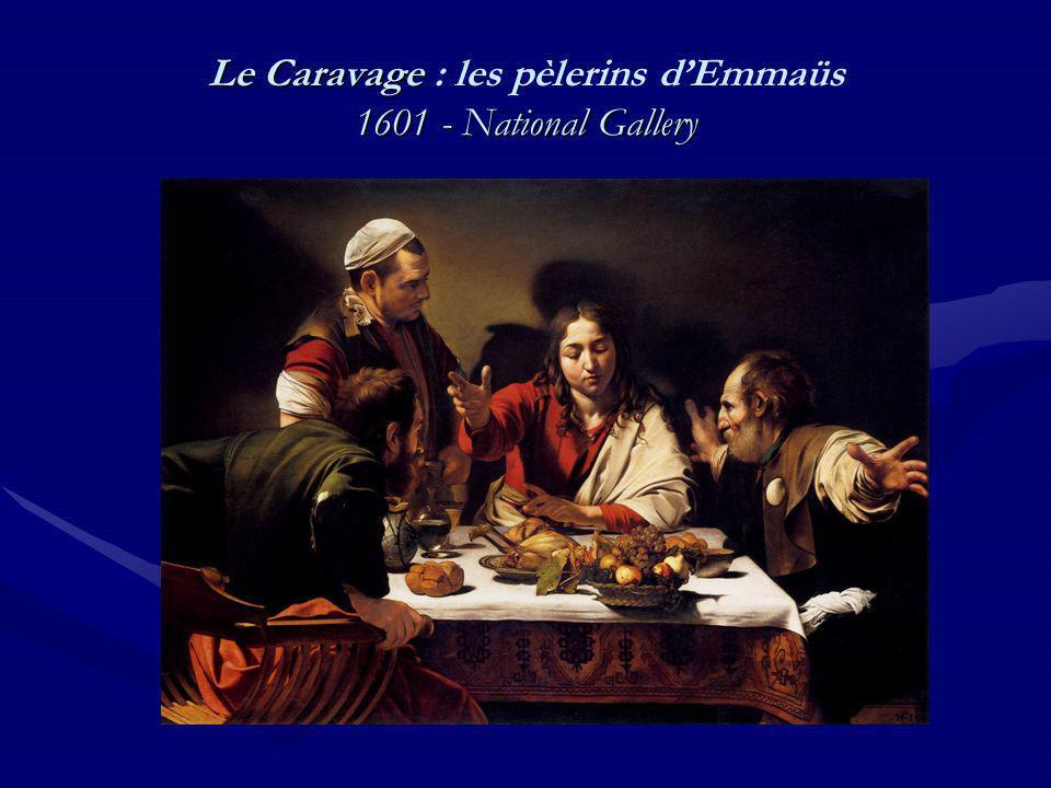 Le Caravage : les pèlerins d'Emmaüs 1601 - National Gallery