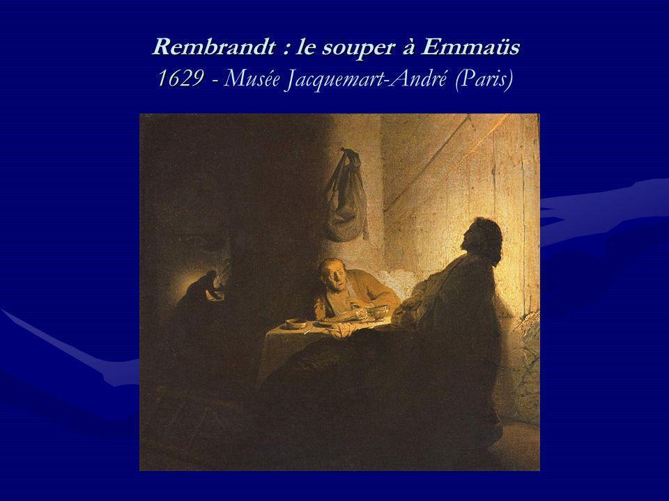 Rembrandt : le souper à Emmaüs 1629 - Musée Jacquemart-André (Paris)