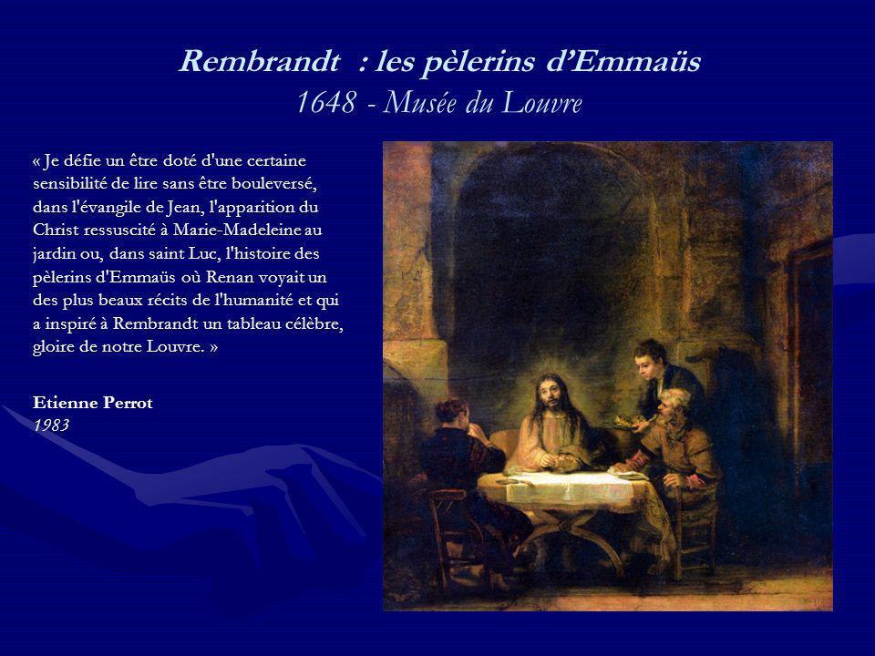 Rembrandt : les pèlerins d'Emmaüs 1648 - Musée du Louvre