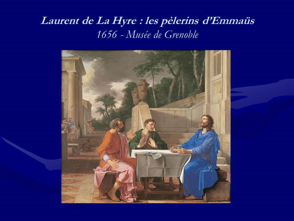 Laurent de La Hyre : les pèlerins d'Emmaüs 1656 - Musée de Grenoble
