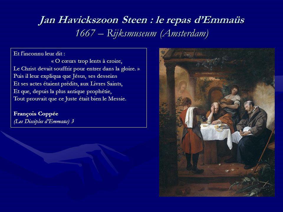 Jan Havickszoon Steen : le repas d'Emmaüs 1667 – Rijksmuseum (Amsterdam)