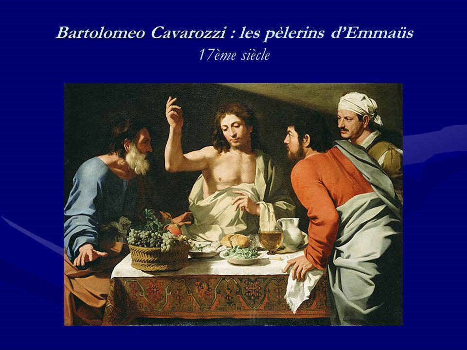 Bartolomeo Cavarozzi : les pèlerins d'Emmaüs 17ème siècle