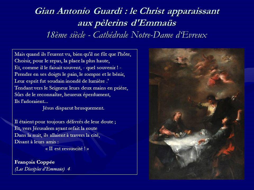 Gian Antonio Guardi : le Christ apparaissant aux pèlerins d Emmaüs 18ème siècle - Cathédrale Notre-Dame d'Evreux