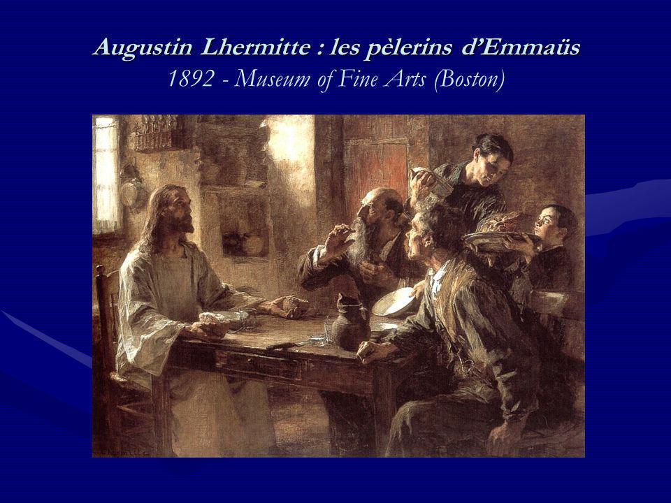 Augustin Lhermitte : les pèlerins d'Emmaüs 1892 - Museum of Fine Arts (Boston)