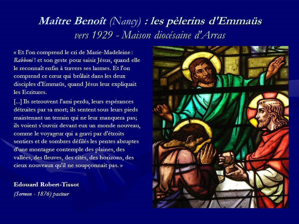 Maître Benoît (Nancy) : les pèlerins d Emmaüs vers 1929 - Maison diocésaine d Arras