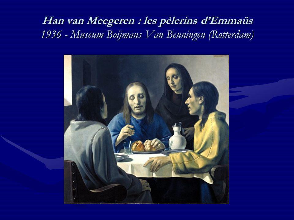 Han van Meegeren : les pèlerins d'Emmaüs 1936 - Museum Boijmans Van Beuningen (Rotterdam)
