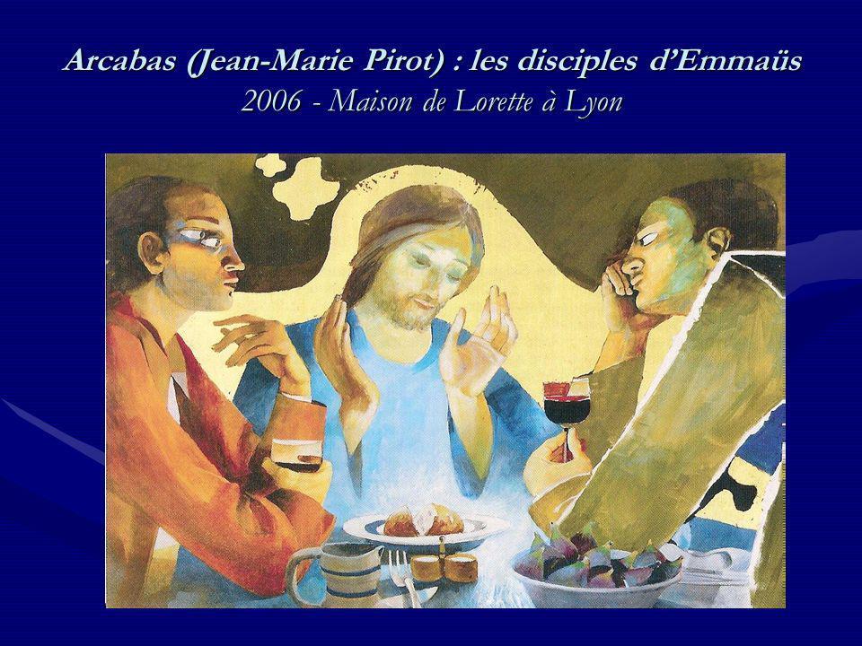 Arcabas (Jean-Marie Pirot) : les disciples d'Emmaüs 2006 - Maison de Lorette à Lyon
