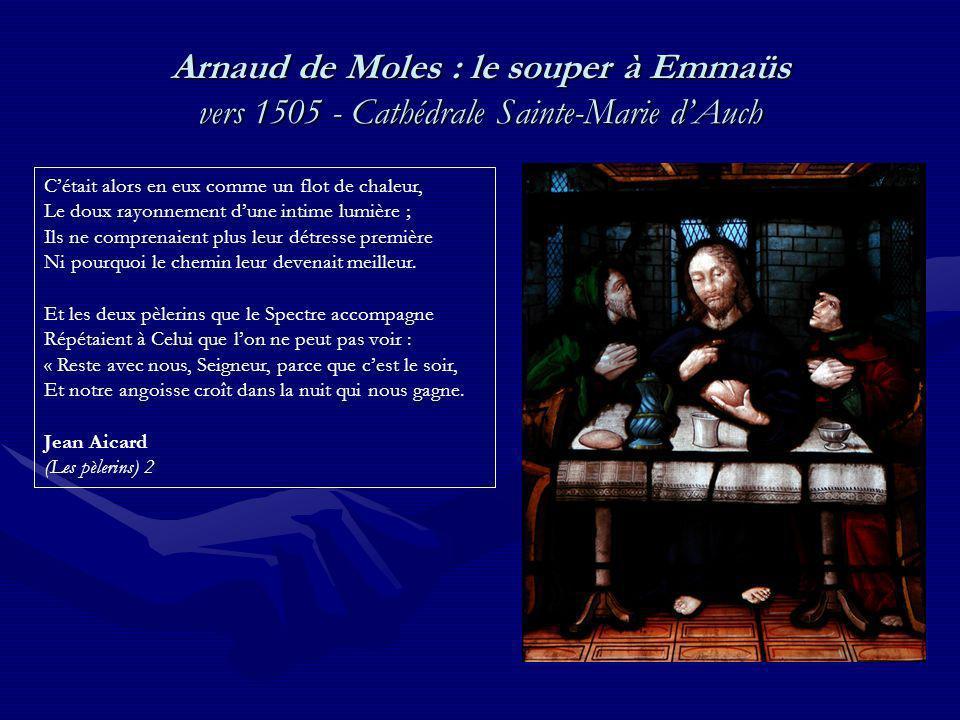 Arnaud de Moles : le souper à Emmaüs vers 1505 - Cathédrale Sainte-Marie d'Auch