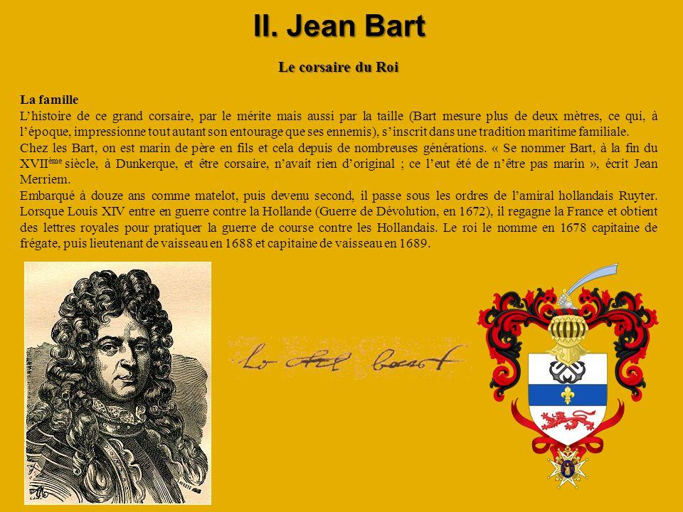 II. Jean Bart Le corsaire du Roi La famille