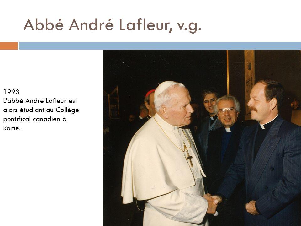 Abbé André Lafleur, v.g. 1993.