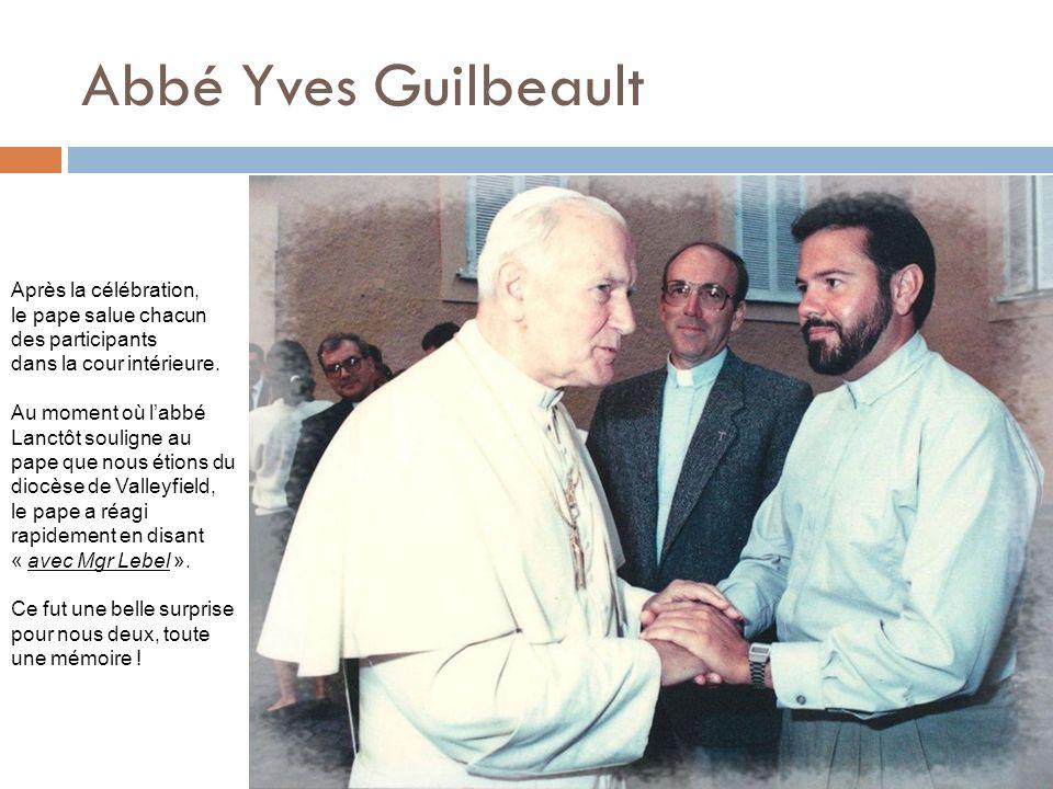 Abbé Yves Guilbeault Après la célébration,