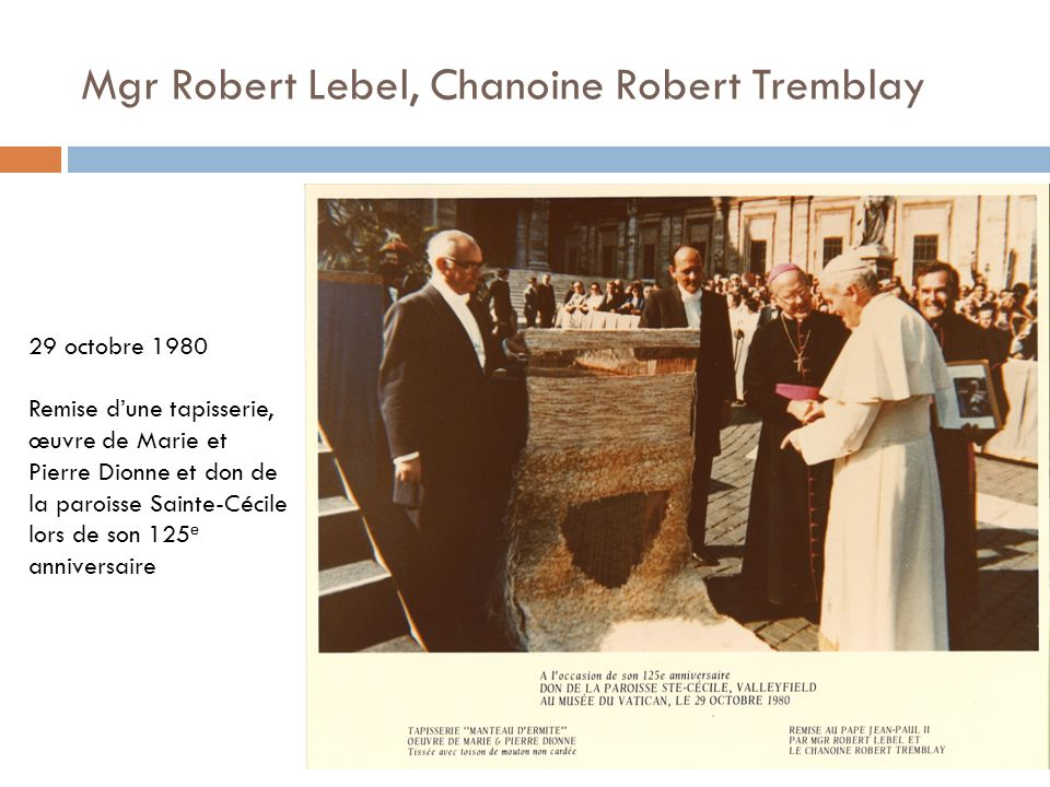 Mgr Robert Lebel, Chanoine Robert Tremblay